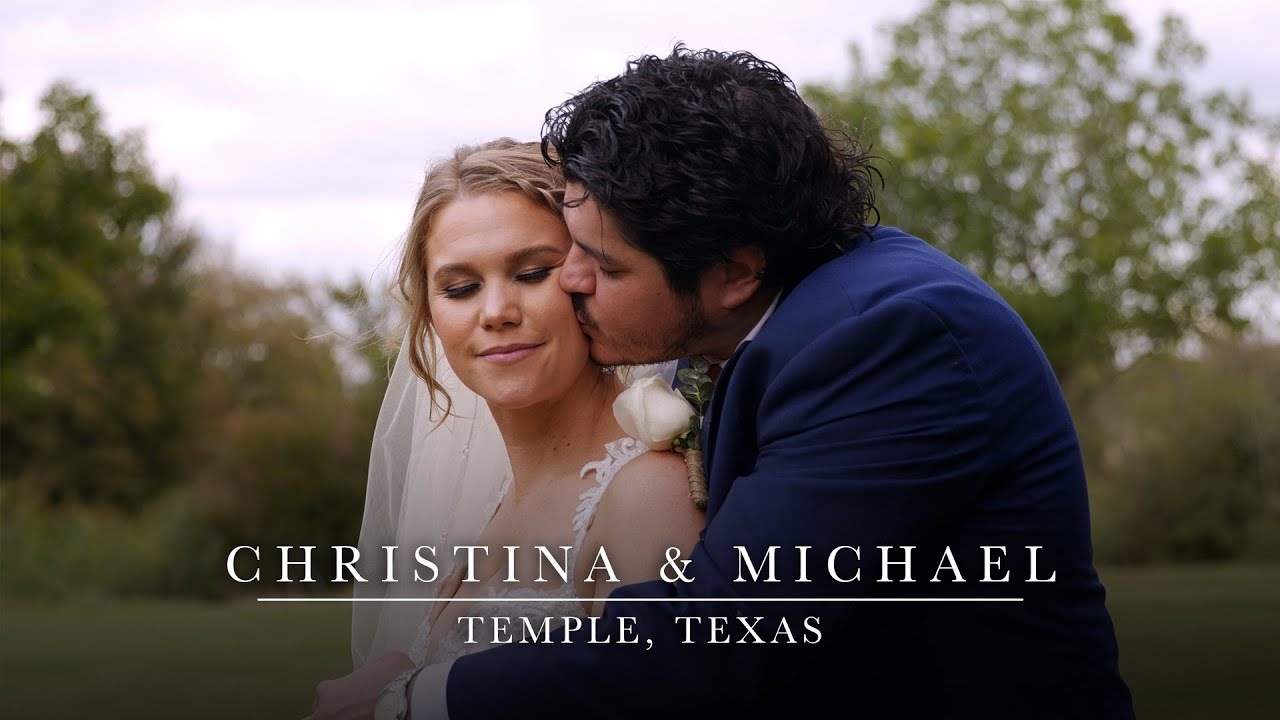 Christina & Michael - Passionate Wedding Filmed in The Heart of Texas