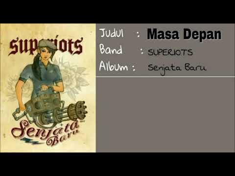 Superiots - Masa Depan (Video Lirik)