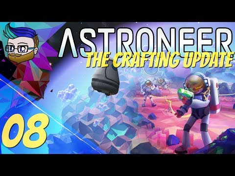 Yeah, We Should Make A Base Down Here | The Crafting Update | Astroneer 0.10.2 #8