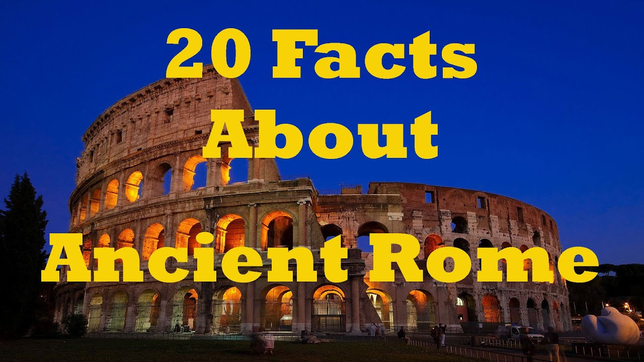 Interesting facts about ancient Rome