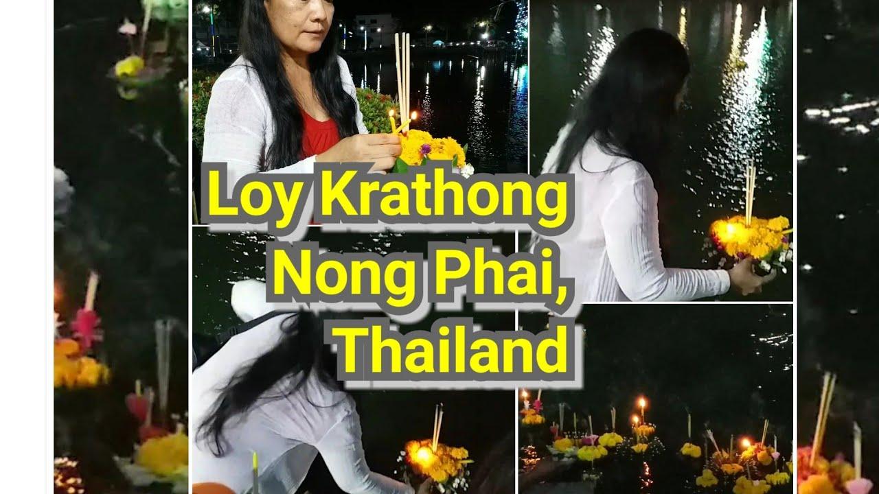 Loy Krathong Festival PART 2 , Loy Krathong Festival Nong Phai, Thailand,  Loy Krathong Festival