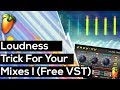 Loudness Trick In FL Studio WITH A FREE VST! ((Parallel Compression))