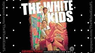 """""""Shit Faced"""" - The White Kids - Suburban Menace Mixtape #2"""