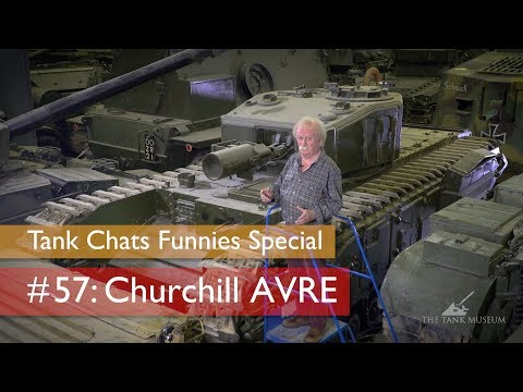 Tank Chats #57 Churchill AVRE | The Funnies | The Tank Museum