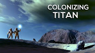 Could We Colonize Titan?