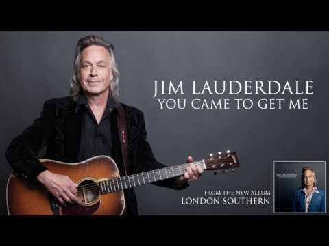 Jim Lauderdale - You Came To Get Me (audio)