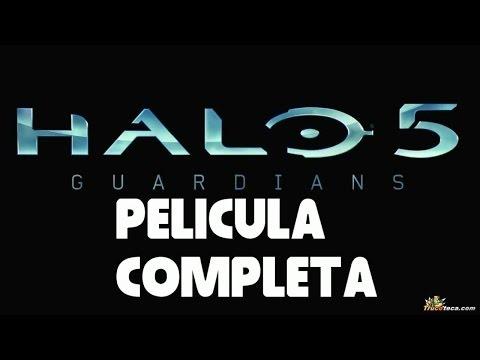 Halo 5 The Guardians pelicula completa español todas las cinematicas