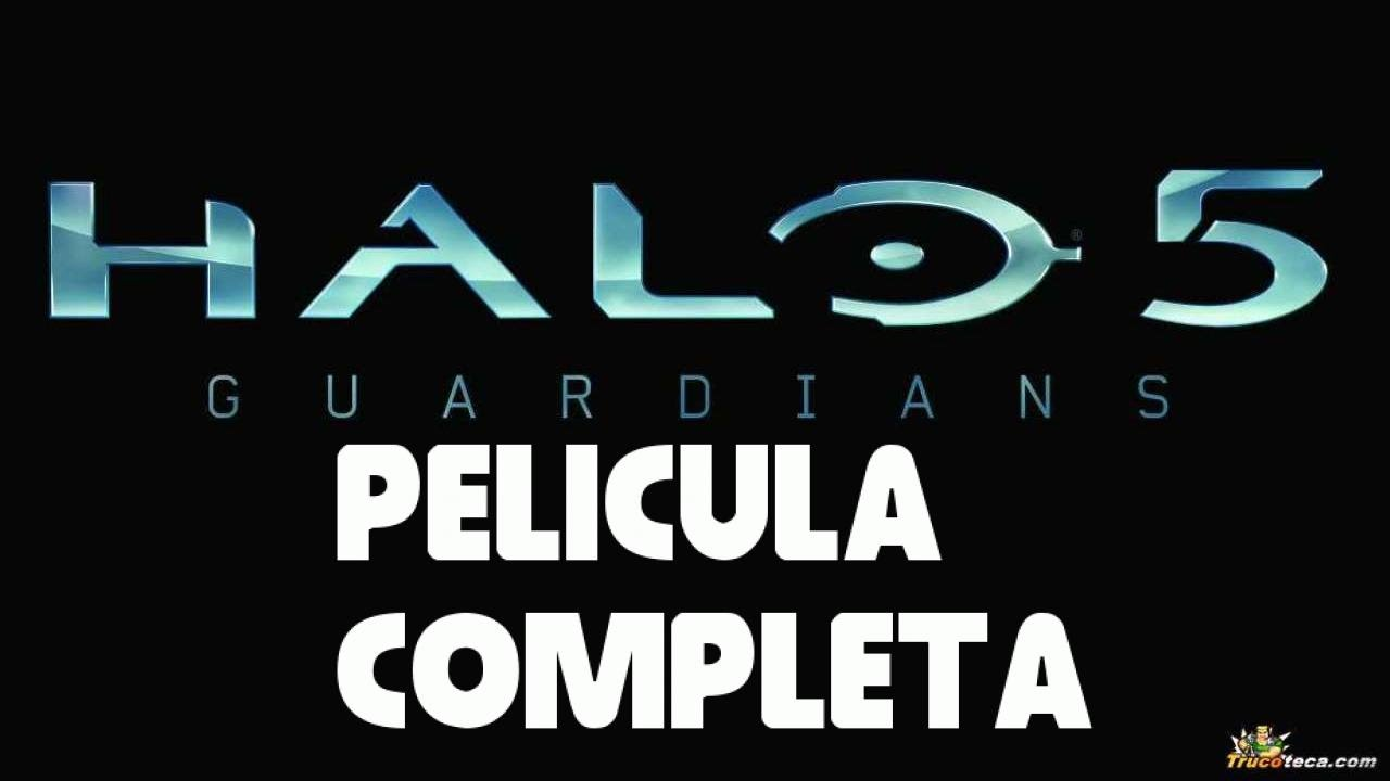 Halo 5 The Guardians pelicula completa español todas las cinematicas
