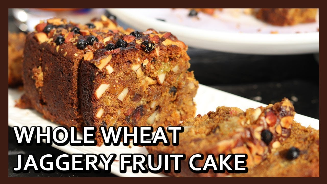 Eggless Whole Wheat Jaggery Fruit Cake