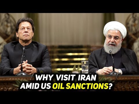 What PM Imran Khan Iran Visit Tells Us amid US Oil Sanctions on Iran?