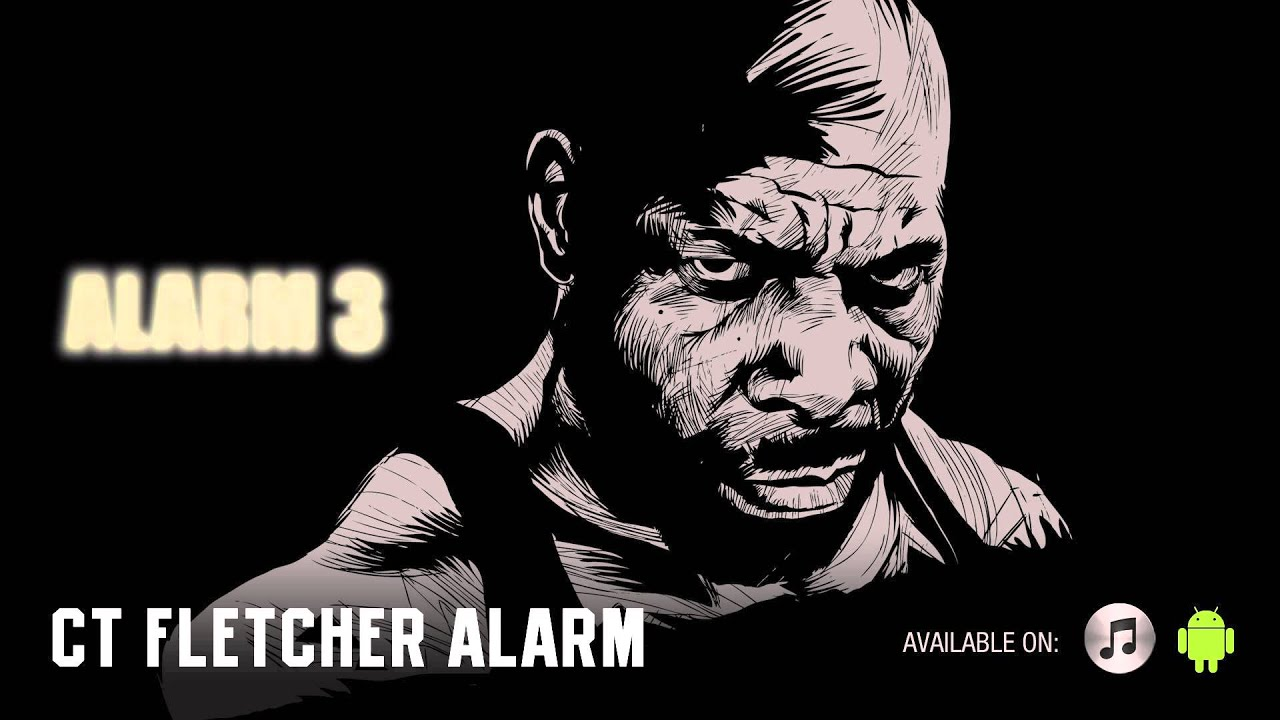 CT Fletcher Alarm (For Android and iPhone)