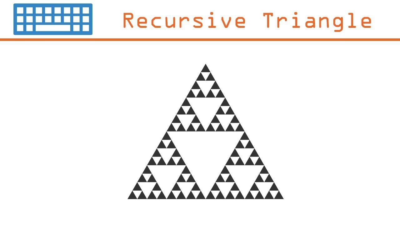 Coding Challenge 9 Recursive Triangles Sierpinski Triangle