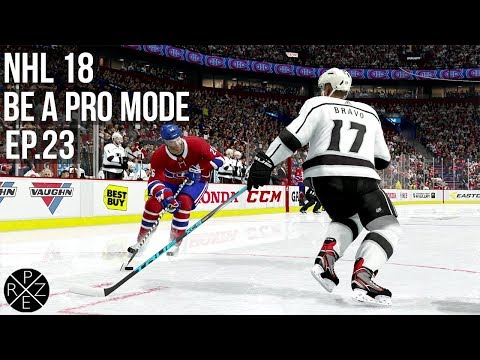 NHL 18 Be A Pro - Los Angeles Kings vs Montreal Canadiens Ep.23 (Xbox One)