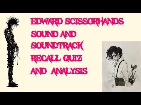 Edward Scissorhands: Soundtrack Quiz and Soundtrack analysis (Tim Burton / Danny Elfman)
