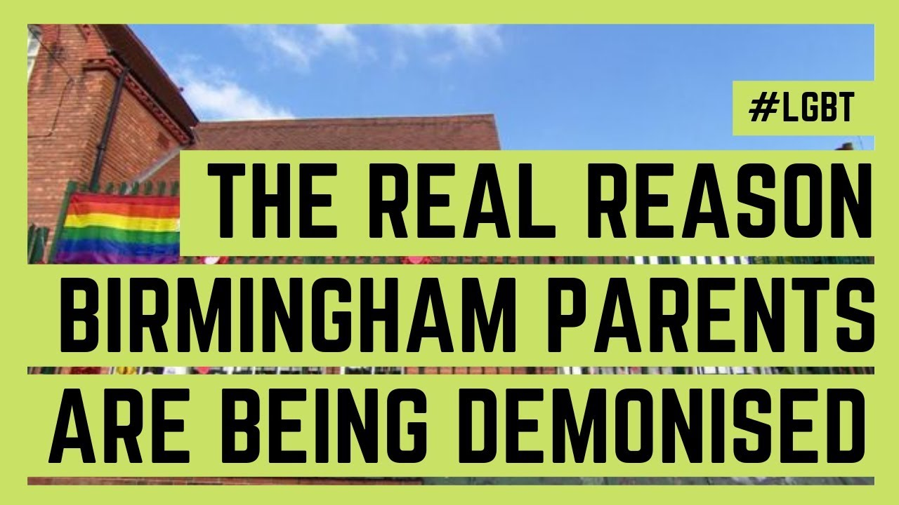 The REAL reason Birmingham parents are demonised