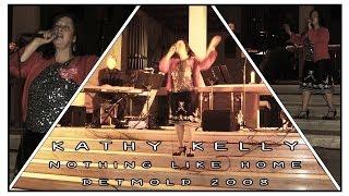 Kathy Kelly ✧ Nothing Like Home ✧ Detmold 2008
