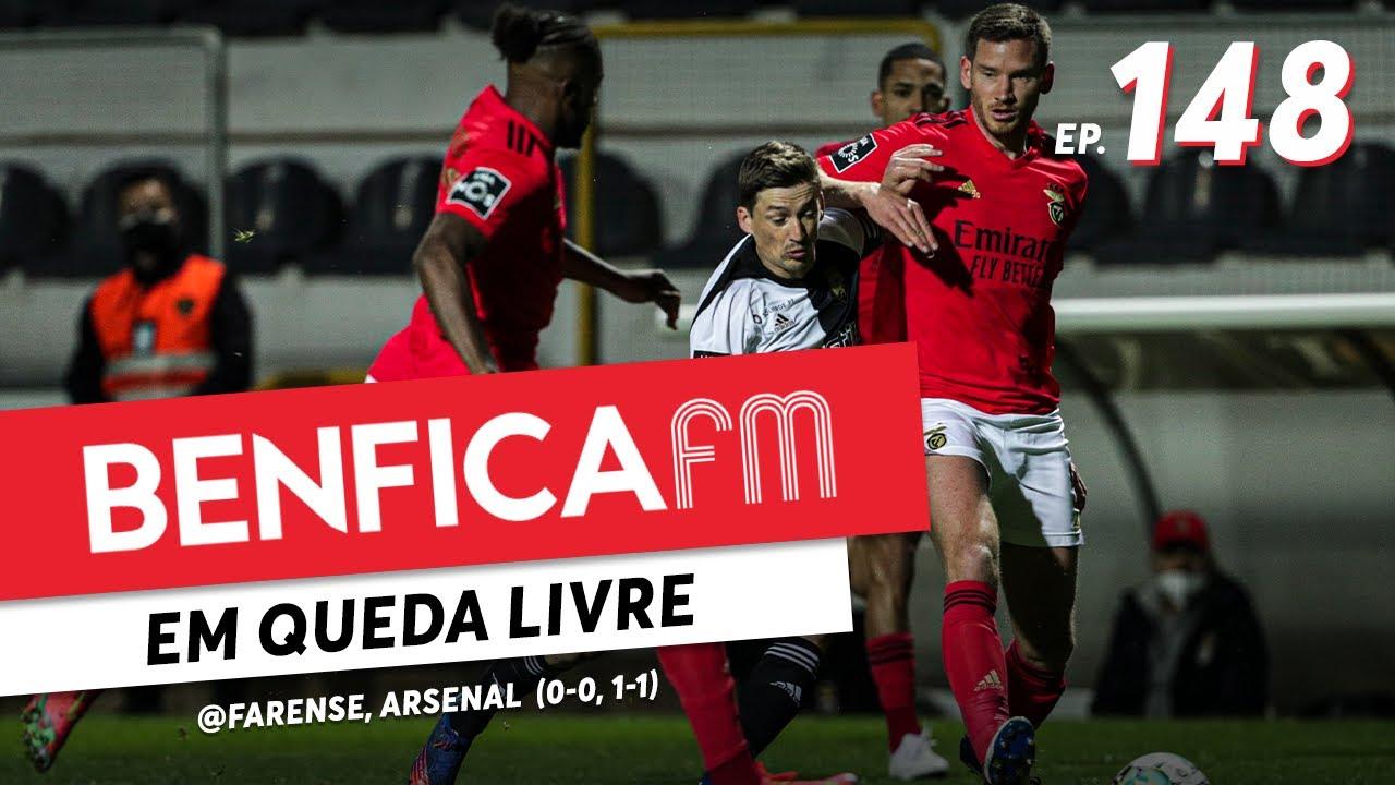 Benfica FM #148 - @Farense e Arsenal (0-0, 1-1)