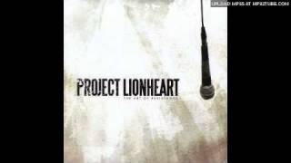 Project Lionheart - Burn Them Down