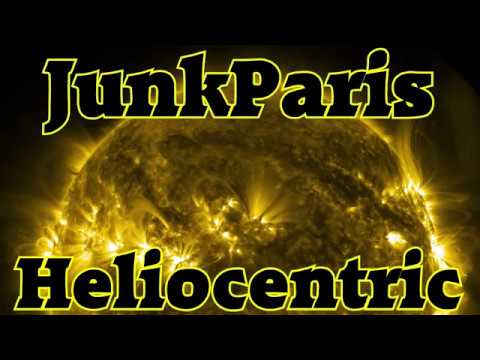 Heliocentric - by JunkParis (Full Album) 2019 - Officially Hot TopSecretMusicNetwork Space Beats