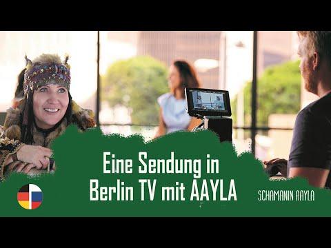 Eine Sendung in Berlin TV mit AAYLA – Sibirische Schamanin - broadcast in Berlin TV with Aayla
