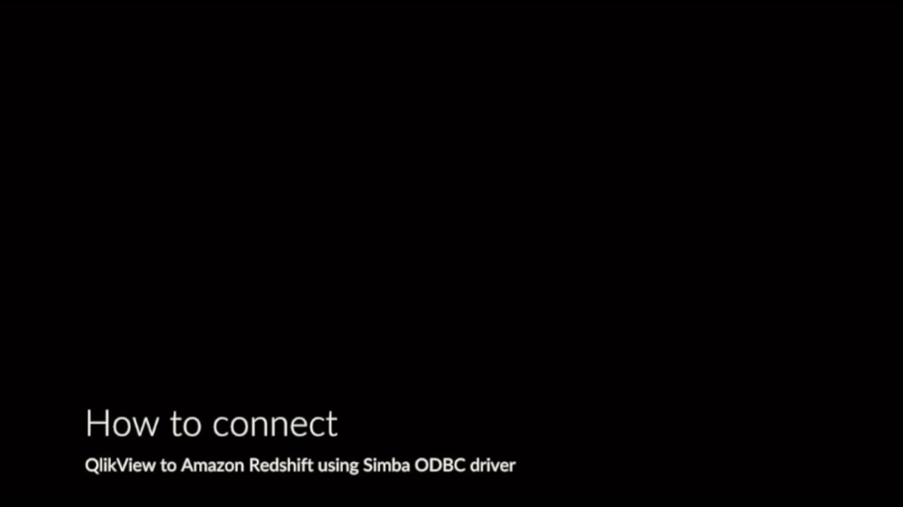 Connecting QlikView to an Amazon Redshift cluster - Simba