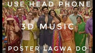 3D Music | Poster Lagwa Do Video song | Kartik Aaryan, Kriti Sanon | Mika Singh , Sunanda Sharma