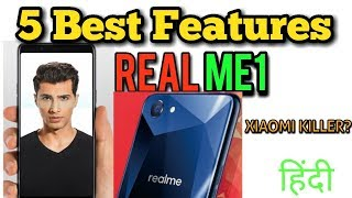 Oppo RealMe 1 | 5 Best Features of RealMe 1 | Top Features of Oppo Real Me 1 | Hindi