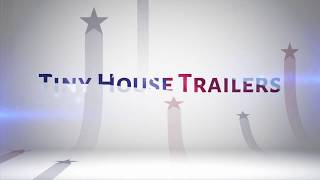 American Tiny House Trailers