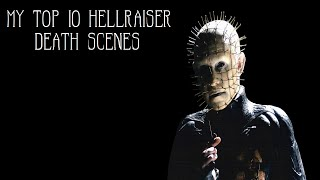 My Top 10 Hellraiser Death Scenes HD
