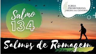 Benditos os que bendizem ao Senhor! (Salmo 134) | Marcos Danilo de Almeida | 06/jul/2021