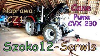 Awaria CASE PUMA CVX 230 [Vlog12] Naprawa wału Cz1.