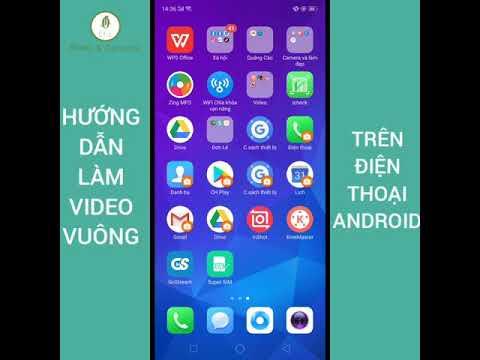 Hướng Dẫn Làm Video Vuông Trên Điện Thoại Android