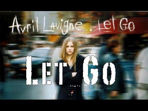 Avril Lavigne - Let Go (w/ Lyrics)