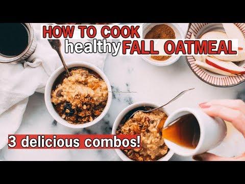 HOW TO COOK OATMEAL | 3 Amazing Steel Cut Oatmeal Recipes