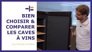 Choisir votre cave à vins - Trucs et Astuces de Thomas
