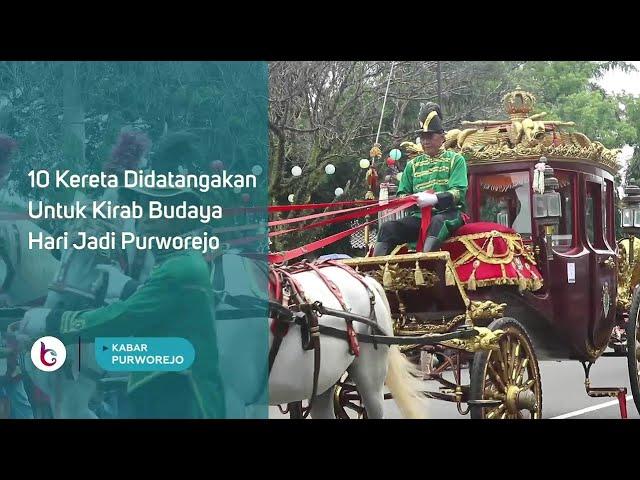 10 Kereta Didatangakan Untuk Kirab Budaya Hari Jadi Purworejo