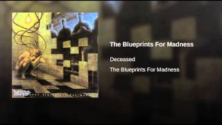 The Blueprints For Madness