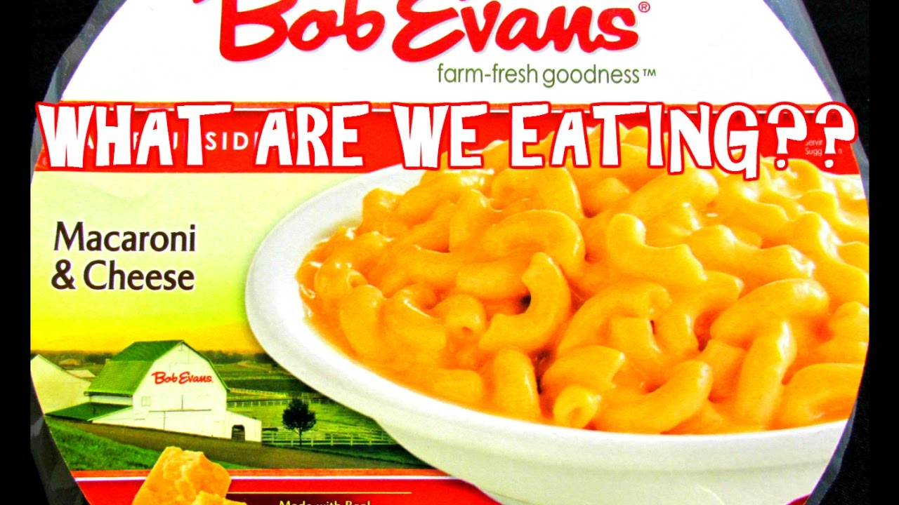 Bob Evans Macaroni Cheese What Are We Eating The Wolfe Pit