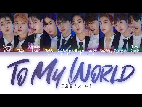 PRODUCE X 101 - To My World (Color Coded Lyrics Eng/Rom/Han/가사)