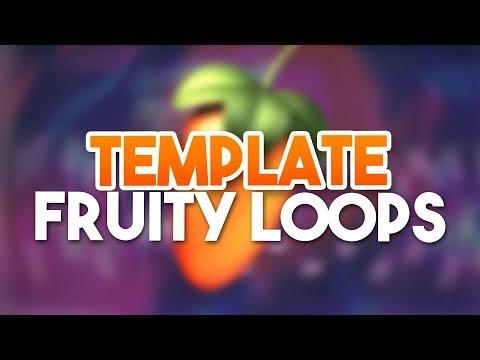 MEIN TEMPLATE- Fruity Loops Tutorials