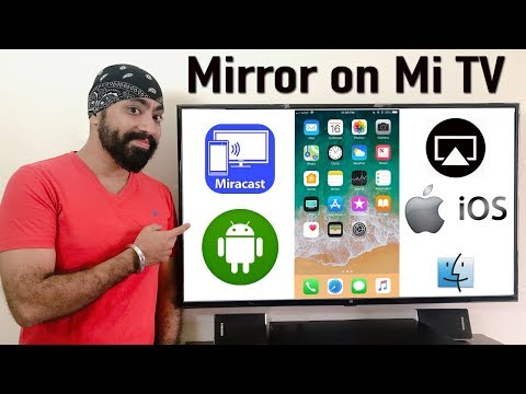 Mirroring IPhone, Android & MacBook On Mi TV 4 /4A Smart LED TV