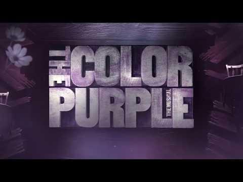 The Color Purple   March 13-18   Tour Montage