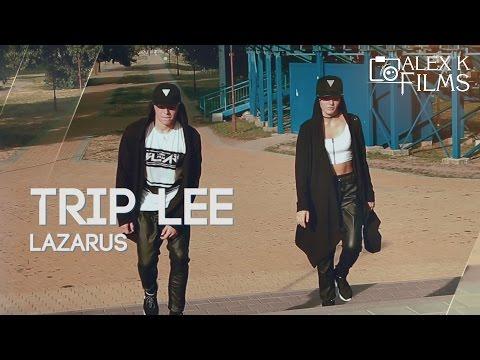 Lazarus @TripLee ft. Thi'sl Choreography...