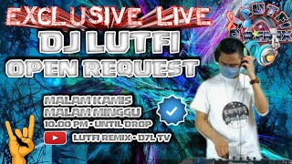 DJ LUTFI TERBARU 26 JUNI 2021