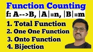 Counting of functions|total number of one one functions|total number of onto functions|surjection
