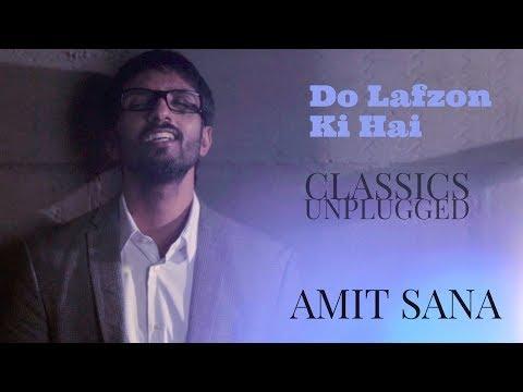 DO LAFZON KI HAI | AMIT SANA | CLASSICS REIMAGINED | 2018