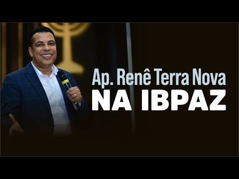 AP RENÊ TERRA NOVA NA IBPAZ 05/06/2020