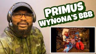 PRIMUS - WYNONA'S BIG BROWN BEAVER | REACTION