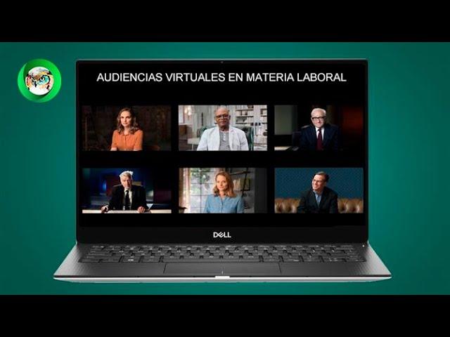 Protocolo de audiencias virtuales en materia laboral