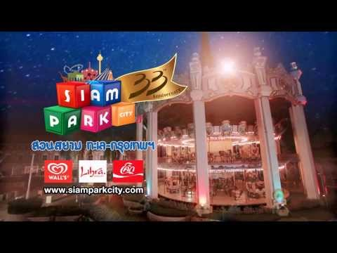 Siam Park City TVC 30 Seconds: 33rd Anniversary